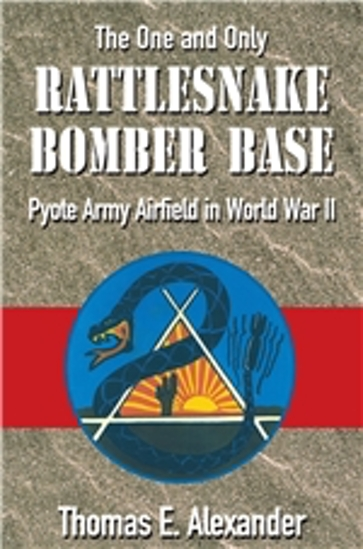 The One and Only Rattlesnake Bomber Base