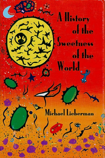 A  History of the Sweetness of the World