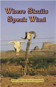 Where Skulls Speak Wind