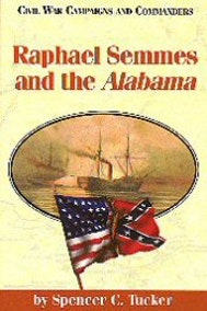 Raphael Semmes and the Alabama