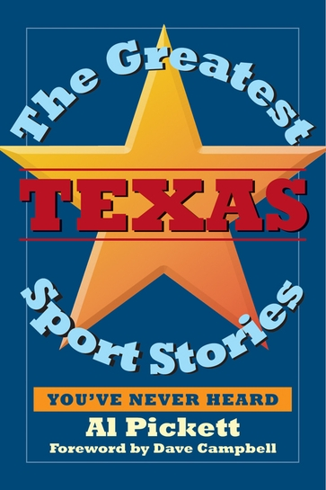 The  Greatest Texas Sports Stories You