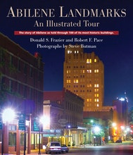 Abilene Landmarks: An Illustrated Tour