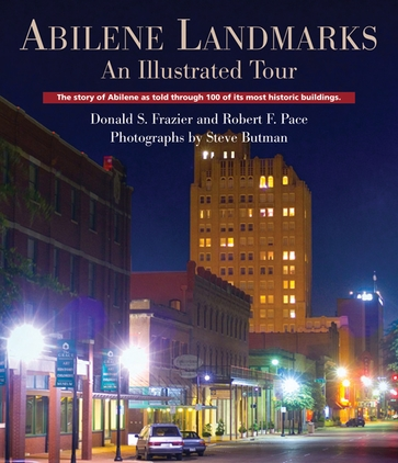 Abilene Landmarks: An Illustrated Tour