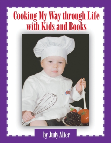 Cooking My Way through Life with Kids and Books