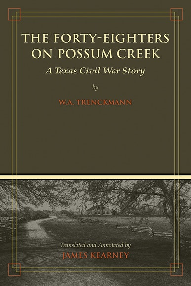 The Forty-Eighters on Possum Creek
