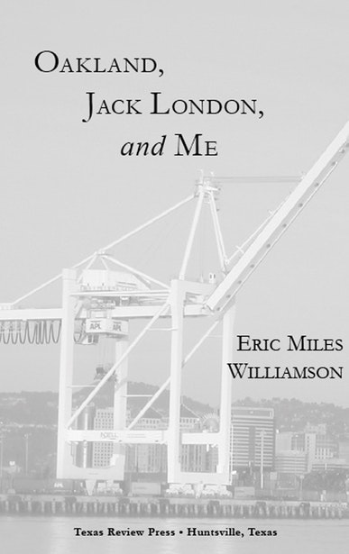 Oakland, Jack London, and Me