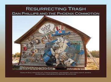 Resurrecting Trash: Dan Phillips and the Phoenix Commotion