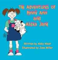 The Adventures of Penny Ann and Alexa Jane